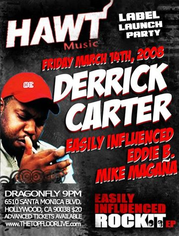 Derrick Carter @ DragonFly, Hollywood - 2008-03-14.jpg