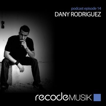 2013-04-26 - Dany Rodriguez - Recode Podcast 014.jpg