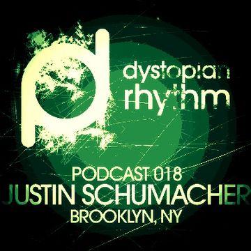 2013-08-01 - Justin Schumacher - Dystopian Rhythm Podcast 018.jpg