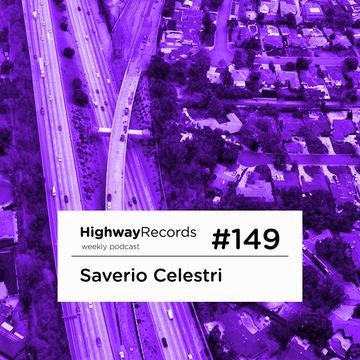 2014-03-13 - Saverio Celestri - Highway Podcast 149.jpg