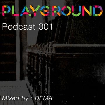 2014-05-05 - Dema - Playground Podcast 001.jpg