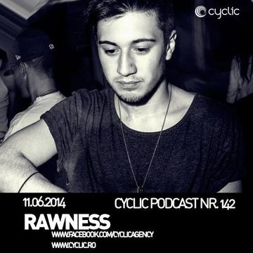 2014-06-11 - Rawness - Cyclic Podcast 142.jpg