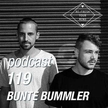 2014-12-16 - Bunte Bummler - ReFresh Music Podcast 119.jpg