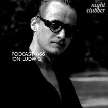 2012-08-06 - Ion Ludwig - Nightclubber.ro Podcast 066.jpg