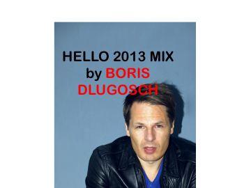 2013-02-14 - Boris Dlugosch - Hello 2013 Mix.jpg