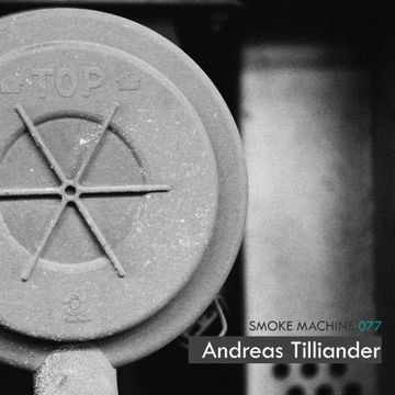 2013-03-19 - Andreas Tilliander - Smoke Machine Podcast 077.jpg