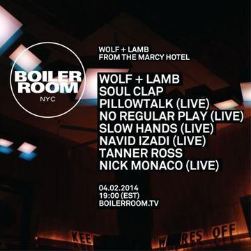 2014-02-04 - Wolf + Lamb, Boiler Room NYC.jpg