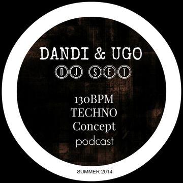 2014-07-21 - Dandi & Ugo - 130 BPM Techno Concept Podcast (Summer 2014).jpg