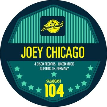 2014-08-04 - Joey Chicago - House Saladcast 104.jpg
