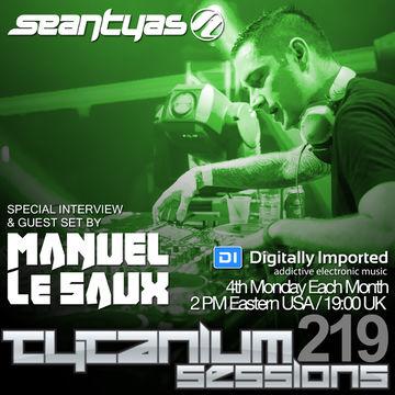 2014-10-27 - Sean Tyas, Manuel Le Saux - Tytanium Sessions 219.jpg