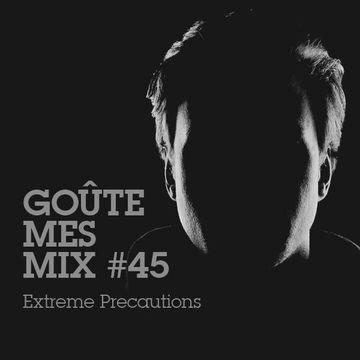 2014-11-10 - Extreme Precautions - Goûte Mes Mix 45.jpg