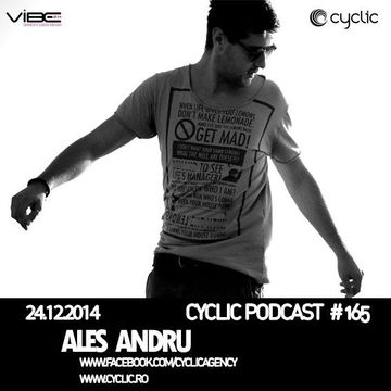 2014-12-24 - Ales Andru - Cyclic Podcast 165.jpg