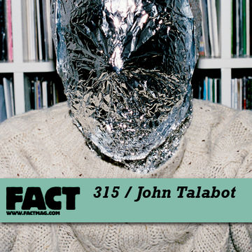 2012-02-06 - John Talabot - FACT Mix 315.jpg