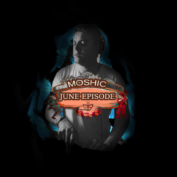 2013-06-23 - Moshic - June Promo Mix.jpg