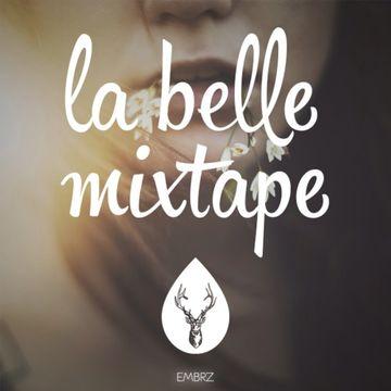 2014-07-18 - EMBRZ - Efflorescence (La Belle Mixtape).jpg
