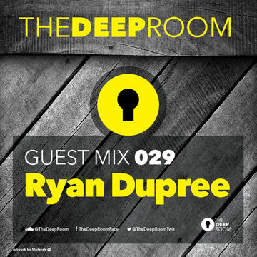 2014-12-02 - Ryan Dupree - The Deep Room Guest Mix 029.jpg