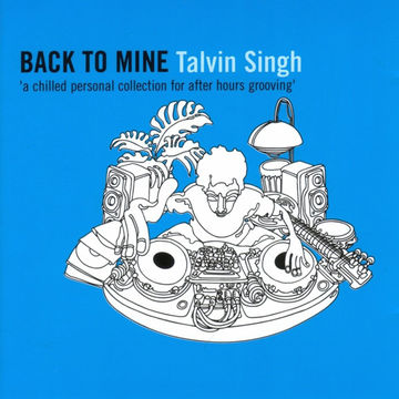2001-10-15 - Talvin Singh - Back To Mine -1.jpg