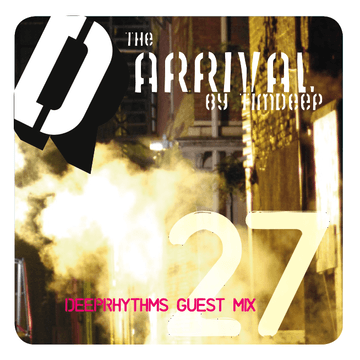 2009-02-08 - TimDeep - The Arrival - Deeprhythms Guest Mix 27.png