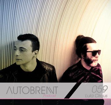 2012-12-05 - Lula Circus - Autobrennt Podcast 059.jpg