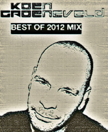 2012-12-21 - Koen Groeneveld - Best Of 2012 Mix.jpg