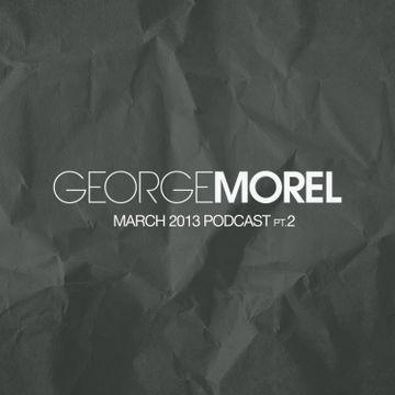 2013-03 - George Morel - March Promo Mix, Pt.2.jpg