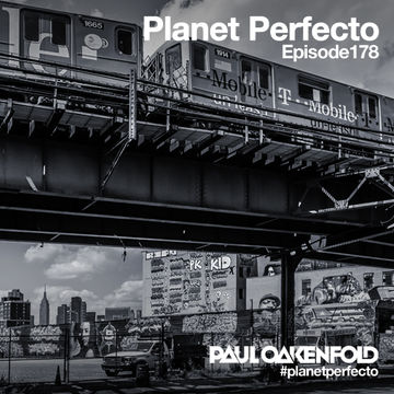 2014-03-31 - Paul Oakenfold - Planet Perfecto 178, DI.FM.jpg