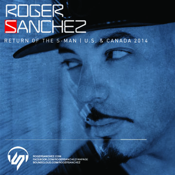2014-06-05 - Roger Sanchez - Return Of The S-Man (Tour Mix).jpg