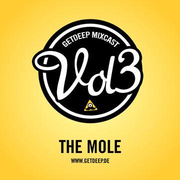 2010-12-20 - The Mole - Get Deep Mixcast Vol.3.jpg