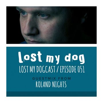 2013-04-07 - Strakes, Roland Nights - Lost My Dogcast 51.jpg