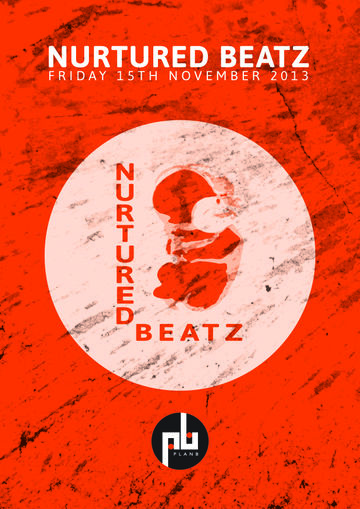 2013-11-15 - Nurtured Beatz, Plan B-1.jpg
