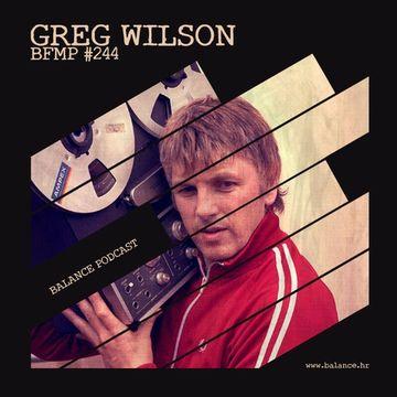 2014-07-07 - Greg Wilson - Balance FM Podcast 244.jpg