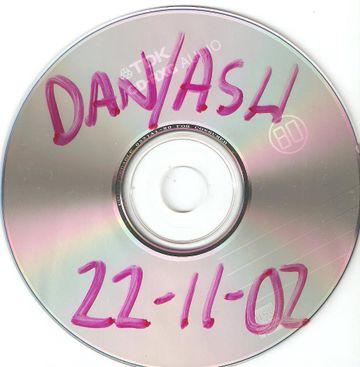 2002-11-22 - Danny Howells & Ashley Casselle - Dan+Ash Danny's Flat.jpeg