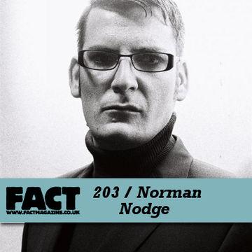 2010-11-19 - Norman Nodge - FACT Mix 203.jpg