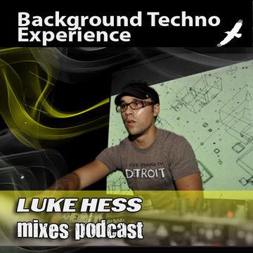 2011-05-19 - Luke Hess - Background Techno Experience Episode 203.jpg