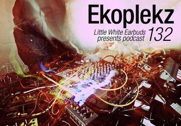 2012-08-13 - Ekoplekz - LWE Podcast 132.jpg