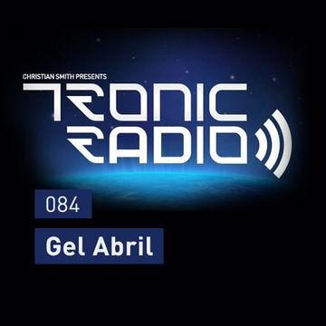 2014-03-07 - Gel Abril - Tronic Podcast 084.jpg