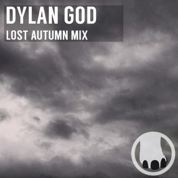 2014-10-11 - Dylan God - Lost Autumn Mix (Tape Series 06).jpg
