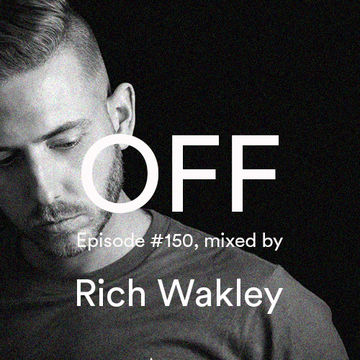 2014-11-05 - Rich Wakley - OFF Recordings Podcast 150.jpg