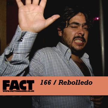 2010-07-12 - Rebolledo - FACT Mix 166.jpg