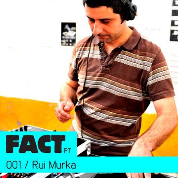 2010-11-29 - Rui Murka - FACT PT Mix 001.jpg