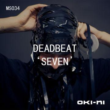 2011-07 - Deadbeat - SEVEN (oki-ni MS034).jpg