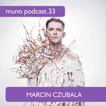 2011-10-06 - Marcin Czubala - Muno Podcast 33.jpg