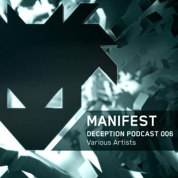 2013-10-20 - Manifest - Deception Podcast 006.jpg
