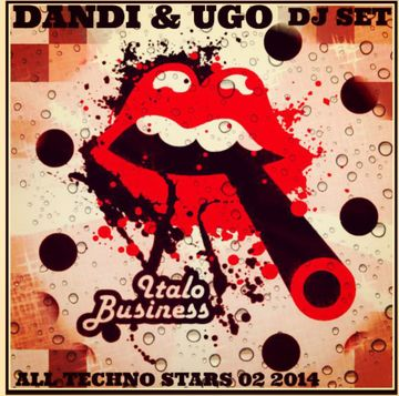 2014-02-26 - Dandi & Ugo - All Techno Stars 02 2014 (Italo Business Podcast).jpg