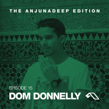 2014-08-21 - Dom Donnelly - The Anjunadeep Edition 015.jpg
