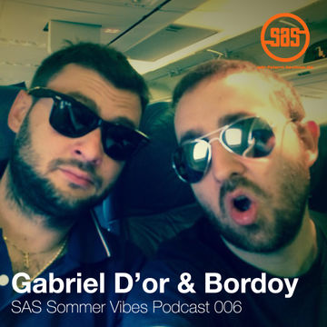 2014-08-29 - Gabriel D'Or & Bordoy - SAS Sommer Vibes Podcast 006.jpg