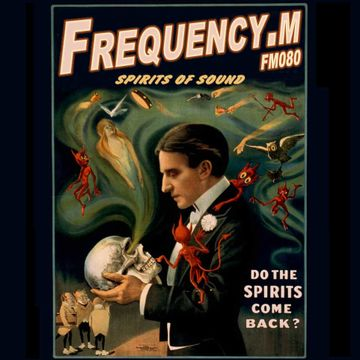 2014-09-08 - Frequency.M - Spirits Of Sound (fm080).jpg