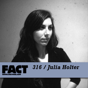 2012-02-12 - Julia Holter - FACT Mix 316.jpg