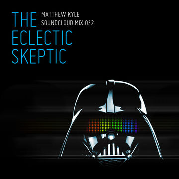 2012-04-08 - Matthew Kyle - Eclectic Skeptic (Soundcloud Mix 022).jpg