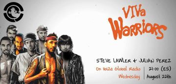 2012-08-22 - Steve Lawler b2b Julian Perez - VIVa WaRRIORS, Ibiza Global Radio.jpg